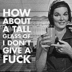 Drink up, buttercup lol Sarcastic Quotes, Jokes Quotes, Funny Quotes, Memes, Curse Quotes, Anger Quotes, Savage Quotes, I Hate People, Inspirational Quotes For Women