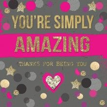 Greetings Card - Thanks for being you