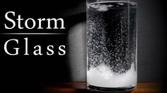 How To Make A Storm Glass That Will Predict The Weather... - http://www.ecosnippets.com/diy/how-to-make-a-storm-glass/