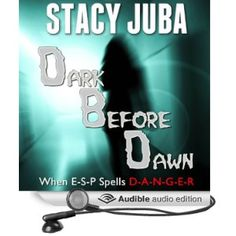 Dark Before Dawn by Stacy Juba.