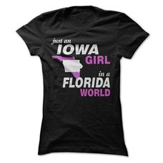 IOWA GIRL IN A FLORIDA T Shirts, Hoodies. Get it now ==► https://www.sunfrog.com/LifeStyle/IOWA-GIRL-IN-A-FLORIDA-Ladies.html?57074 $23
