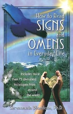 How to Read Signs and Omens in Everyday Life by Sarvananda Bluestone (2001)