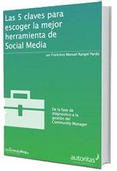 50 Ebooks gratuitos de Marketing Online y Social Media: 5 claves para elegir la mejor estrategia de social media