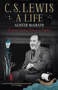 C.S. Lewis – A Life by Alister McGrath