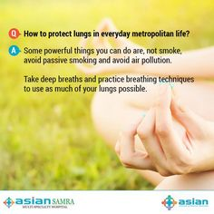 Q. How to protect lungs in everyday metropolitan life? A. Some powerful things you can do are - quit smoking and avoid passive smoke. Try to avoid polluted air whenever possible.  Take deep breaths and practice breathing techniques to use as much of your lungs possible.  #health #healthcare #delhi #shahdara
