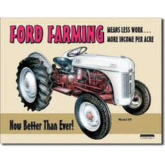 Ford Tractor Sign is a brand new vintage tin sign made to look vintage, old, antique, retro. Purchase your vintage tin sign from the Vintage Sign Shack and save. Antique Tractors, Vintage Tractors, Old Tractors, Lawn Tractors, Vintage Tin Signs, Vintage Metal, Retro Vintage, Pub Signs, Wall Signs