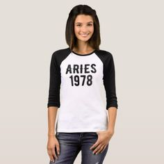 #Aries 1978 40th birthday gift T-Shirt - #birthday #gifts #giftideas #present #party