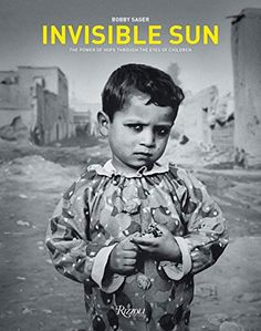 Invisible Sun: the charged power of Hope Through the Eyes of Children: Brand: Author: Cost: (at the time of –… #Travelgoods #children Bobby, Ebook Pdf, Free Ebooks, Childrens Books, Books To Read, Author, Work Overseas, Reading, Eyes