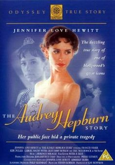 The Audrey Hepburn Story is a 2000 television film biopic of actress and humanitarian Audrey Hepburn. It stars Jennifer Love Hewitt, who also produced the film. Emmy Rossum appears during early scenes of the film playing Hepburn age 12-16.Sarah Hyland (Hailey Dunfey of Modern Family fame) played Audrey Hepburn age 8.