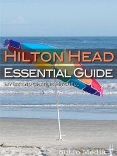 Hilton Head Essential Guide