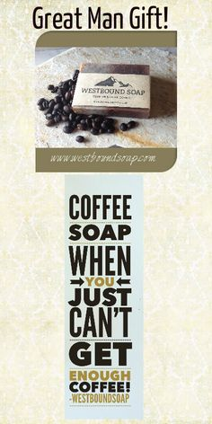 Coffee Soap great gift for DAD or the man in your life! Pin now so you have later!