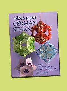 The Papercraft Post: Folded Paper German Stars, by Armin Täubner