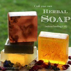 How To Make Your Own Herbal Soap Without Handling Lye