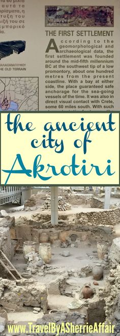 Akrotiri is a must visit when on the island of Santorini Greece. An archaeological site that has a lot of history to see!