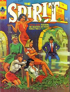 The SPIRIT 1975 Will Eisner Deadly Femme Fatal issue Warren Publications Black and White Comics with some Interior color Comic Book Covers, Comic Books Art, Comic Art, Book Art, Jack Kirby, Detective, Deadly Females, Will Eisner, Black And White Comics