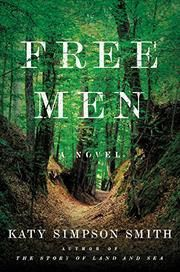 Memories From Books: Free Men by Katy Simpson Smith