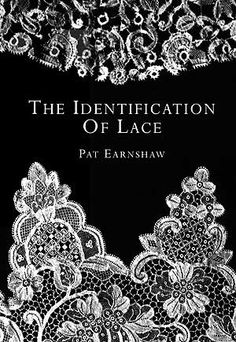 """""""The Identification of Lace"""""""