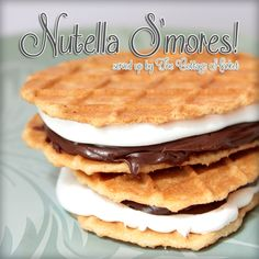 Nutella S'Mores but I would use my new found LOVE. Way better than Nutella! Just Desserts, Delicious Desserts, Dessert Recipes, Yummy Food, Cake Recipes, Yummy Treats, Sweet Treats, Waffle Cookies, Pizzelle Cookies