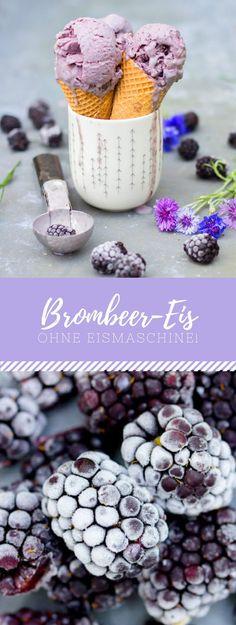 Brombeer-Eis selbermachen ohne Eismaschine!