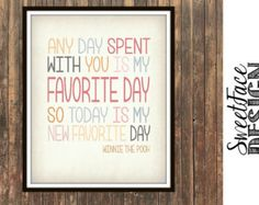 any day spent with you is my favorite day - Google Search