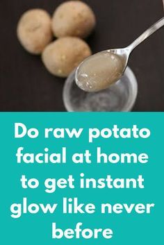 Do raw potato facial at home to get instant glow like never before Today I am going to share how can you do raw potato facial at home. Raw potato is excellent ingredient that will remove all kind of spots and pigmentation from your skin like a magic and will make your skin glowy and brighter Before going to our facial steps take 2 raw potatoes, wash them …