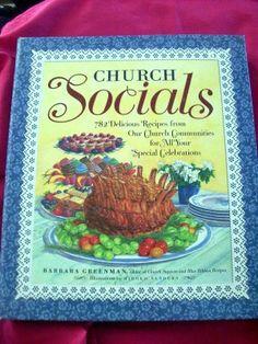 Church Socials Cookbook ~ 782 Delicious Recipes from Our Church ~ Potluck Recipe