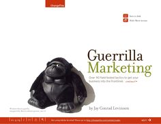 guerrilla-marketing-over-90-fieldtested-tactics-to-get-your-business-into-the-frontline-a-changethis-manifest by Uri Levanon via Slideshare
