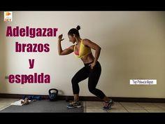 Adelgazar brazos y espalda - RUTINA 427 - Eliminar grasa de brazos y espalda - Dey Palencia Reyes - YouTube
