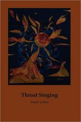 Review of Throat Singing by Susan Cohen   Jewish Book Council