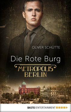 Oliver Schütte: Die rote Burg (@BasteiLuebbe ) #Krimi #Bücher #lesen
