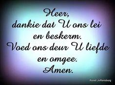 Ek gee U my laste Thank You God, Afrikaans, Amen, Qoutes, Prayers, Faith, Lisa, Spiritual, Angels