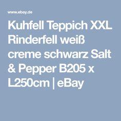 Kuhfell Teppich XXL Rinderfell weiß creme schwarz Salt & Pepper B205 x L250cm | eBay Rind, Creme, Ebay, Black