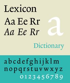 Lexicon  A typeface I have been pining after for many years