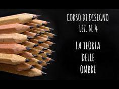 Corso di Disegno Lez.n.4 Come DISEGNARE le OMBRE (Teoria delle ombre e altro) Arte per Te - YouTube
