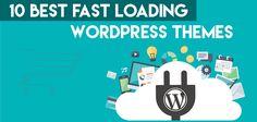 10 Best Fast Loading WordPress Themes