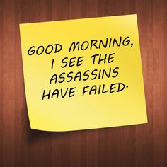 """It's SO hard to find good assassins these days!"" Said one neighbor. ""I KNOW!!! When I saw you this morning I was about to call them to kill each other!!"" Replied other neighbor. First neighbor freaks out....."