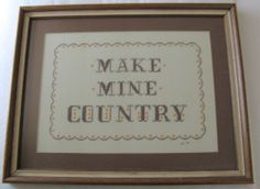 Vintage Country Cross Stitch Completed Framed Non Glare Glass Make Mine Country