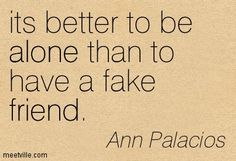 Quotes of Ann Palacios About friends, ignorance, inspiration ...