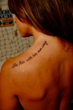 Delicate Literary Tattoo Quotes on Shoulder - She flies with her own wings