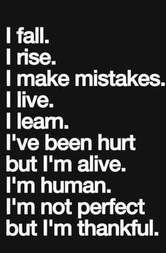 I'm not perfect but I try my best..