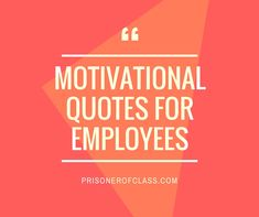 Work motivational quotes and tips Inspirational Quotes For Employees, Motivational Quotes For Workplace, Workplace Quotes, Positive Quotes, Motivational Sayings, Thank You Quotes For Coworkers, Employee Appreciation Quotes, Staff Motivation, Employee Motivation Quotes