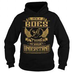 I Love BOES BOESYEAR BOESBIRTHDAY BOESHOODIE BOESNAME BOESHOODIES  TSHIRT FOR YOU Shirts & Tees