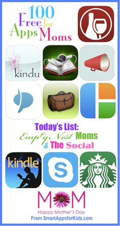 100 FREE Apps for Moms: Today — FREE apps for the Social Mom and Empty Nest Mom http://www.smartappsforkids.com/2014/05/apps-for-moms-list.html