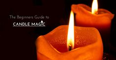 The Beginners Guide to #Candle #Magic