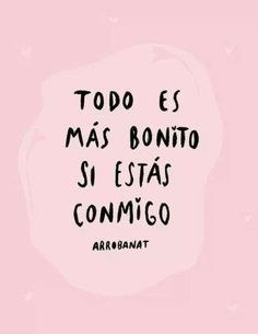 Drawing and frases image. Amor Quotes, Cute Quotes, Love Phrases, Love Words, Love You, Just For You, My Love, My Boyfriend Quotes, Frases Love