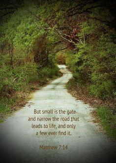Matthew 7:14