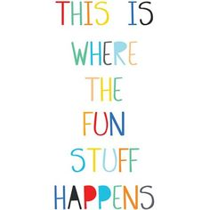 Let everyone know where the fun is with this rainbow wall quote decal. In an array of vibrant colors, this decal will liven up any room. Fun Stuff Wall Quote Decals contains 7 pieces on 2 sheets that measure x inches. Play Quotes, Wall Art Quotes, Kid Quotes, Craft Quotes, Quote Wall, Classroom Quotes, Classroom Walls, Classroom Signs, Vinyl Wall Art