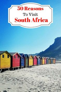 50 Reasons To Visit South Africa
