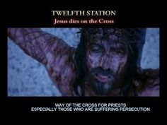 STATION XII Jesus Dies On The Cross. We adore Thee... My Lord and my God! I love Thee with all my heart and I thank Thee for redeeming the world by giving Thy life - Thy All - for us. (Pause for reflection.) Jesus! I beg Thee to grant to Thy priests the grace to share in Thy all-embracing charity and to be ready to sacrifice themselves in imitation of Thee in order to further Thy Kingdom upon earth.