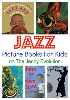 Wonderful Picture Books about Jazz for Kids   The Jenny Evolution